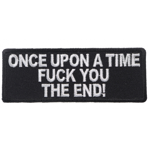 Once Upon A Time Fuck You The End Cloth Patch - 4x1.5 Inch