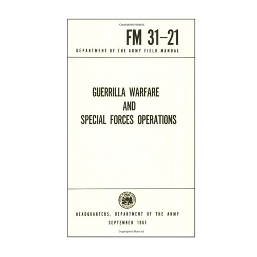 Emco Guerrilla Warfare and Special Forces Operations Handbook (FM 31-21)