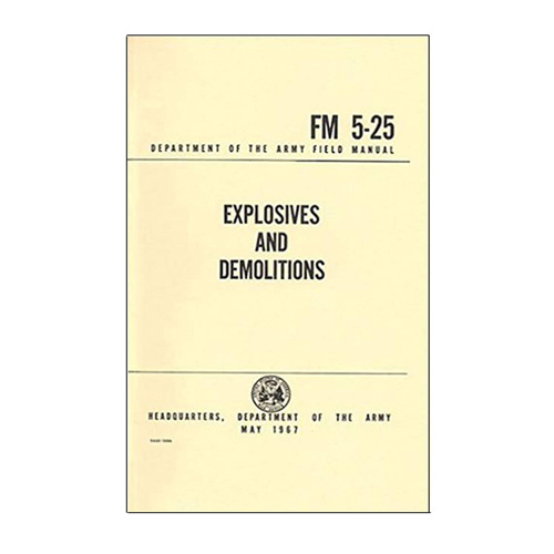 Emco Explosives and Demolitions Handbook (FM 5-25)