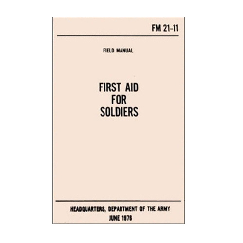 Emco First Aid for Soldiers Handbook (FM 21-11)