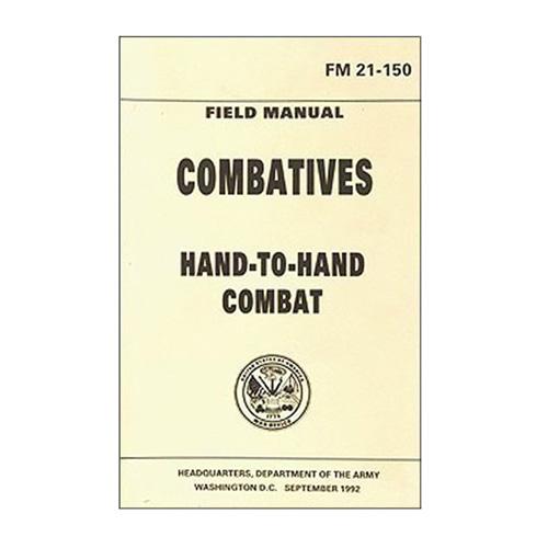 Emco Combatives Hand-To-Hand Combat Handbook (FM 21-150)